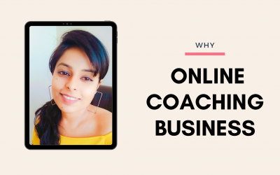 10 Reasons Why You Should Get Into Online Coaching Business