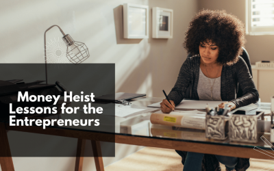 Money Heist Lessons for the Entrepreneurs